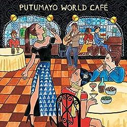 Putumayo World Cafe