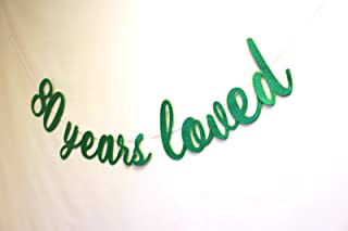 All About Details 80 Years Loved Cursive Banner, 1set, 80th Birthday Banner, 80th Birthday Decoration (Green)