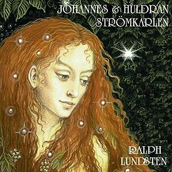 Johannes Och Huldran - Strömkarlen
