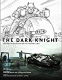 The Dark Knight: Featuring Production Art and Full Shooting Script - Craig Byrne
