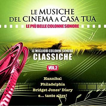 Le Musiche Del Cinema A Casa Tua, Vol. 2: Le Migliori Colonne Sonore Classiche