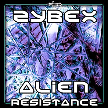 Zybex - Alien Resistance EP