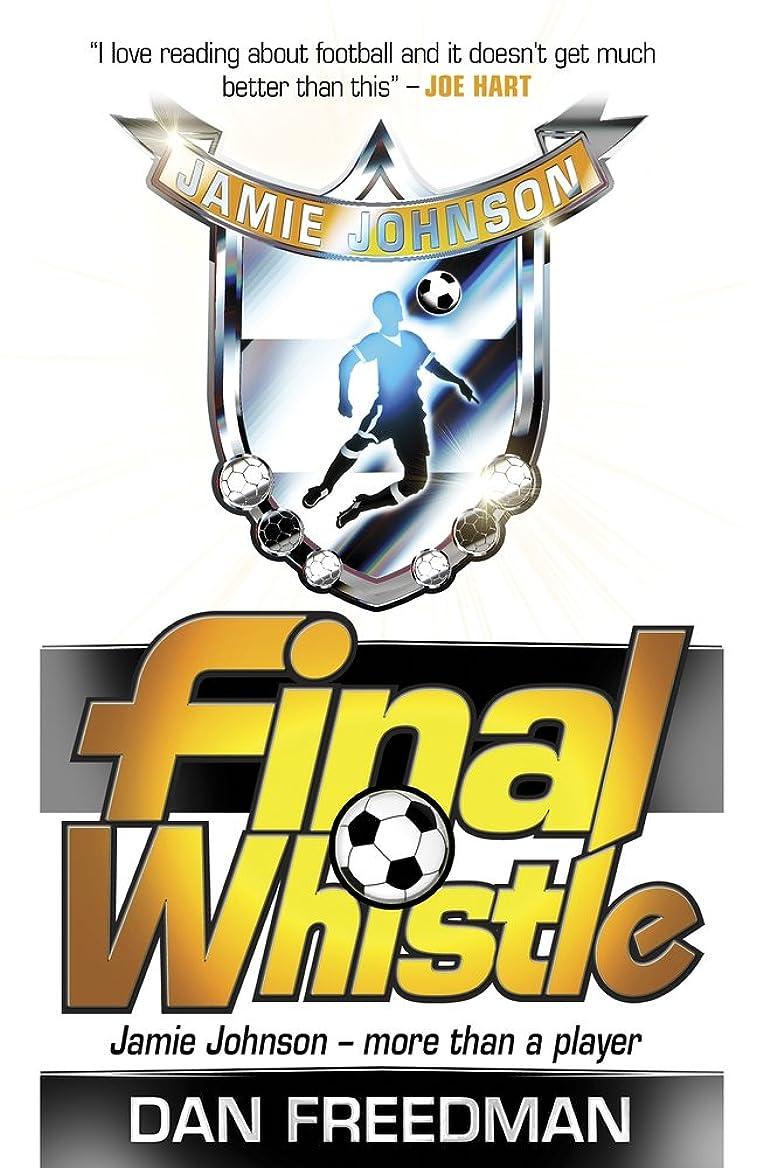 岩つぼみ残酷Final Whistle (Jamie Johnson)