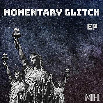 Momentary Glitch