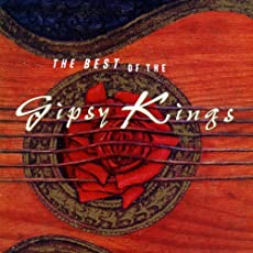 Best of Gipsy Kings [Explicit]