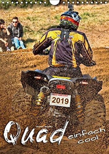 Quad - einfach cool (Wandkalender 2019 DIN A4 hoch): Quadfahren - unbeschreibliches Fahrgefühl mit viel Suchtpotenzial. (Monatskalender, 14 Seiten ) (CALVENDO Sport)