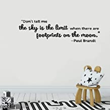 Room wall stickers quotes Wall Sticker Quote Don't tell me the sky is the limit when there are footprints on the moon - Paul Brandt Vinyl Wall Decal Inspirational Motivational for Bedroom Living Room
