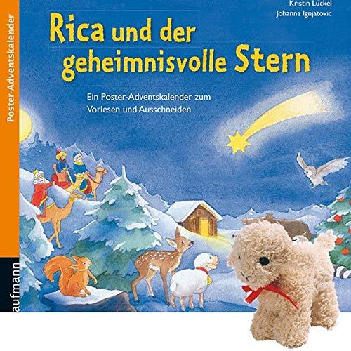 Rica und der geheimnisvolle Stern: Ein Poster-Adventskalender zum Vorlesen und Ausschneiden mit Stoffschaf (Adventskalender mit Geschichten für Kinder: Ein Buch zum Vorlesen und Basteln)