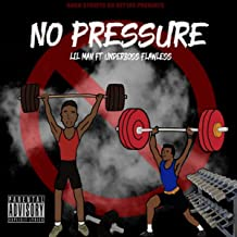 No Pressure (feat. Underboss Flawless) [Explicit]