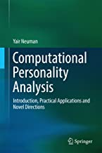 Computational Personality Analysis: Introduction, Practical Applications and Novel Directions (Springerbriefs in Complexity)