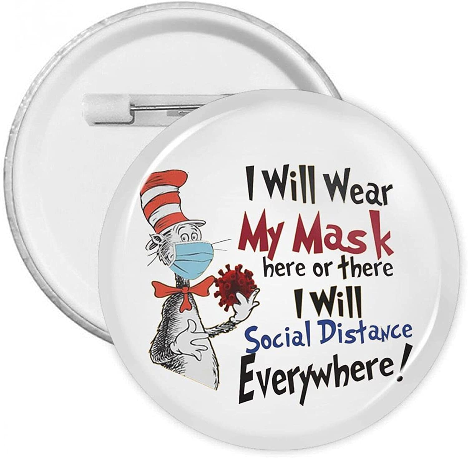 I ï¼·ill Wear safety My Mask Here With Or Button Badges There Round Some reservation