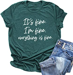 Women Its Fine Im Fine Everything is Fine Shirt Inspirational Letter Short Sleeve Graphic Tee Tops