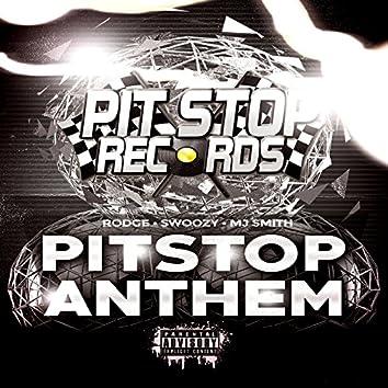 Pitstop Anthem