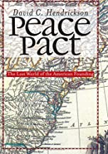 Peace Pact: The Lost World of the American Founding (American Political Thought)