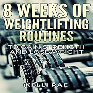 8 Weeks of Weightlifting Routines audiobook cover art