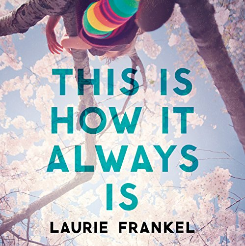 This Is How It Always Is audiobook cover art