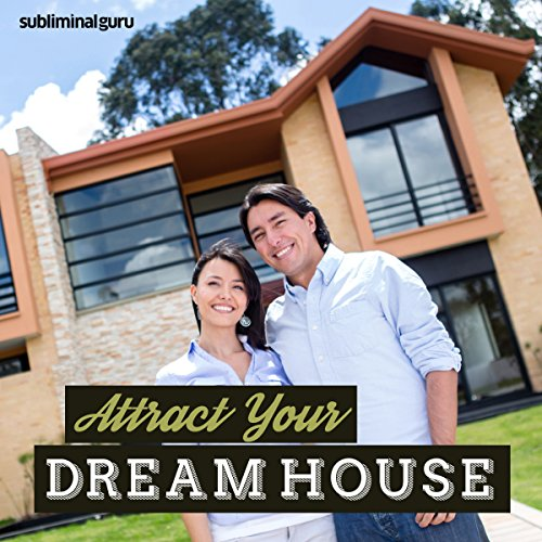 Attract Your Dream Home - Subliminal Messages cover art