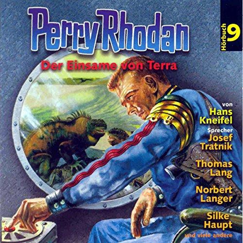 Der Einsame von Terra (Perry Rhodan Hörspiel 09) Titelbild