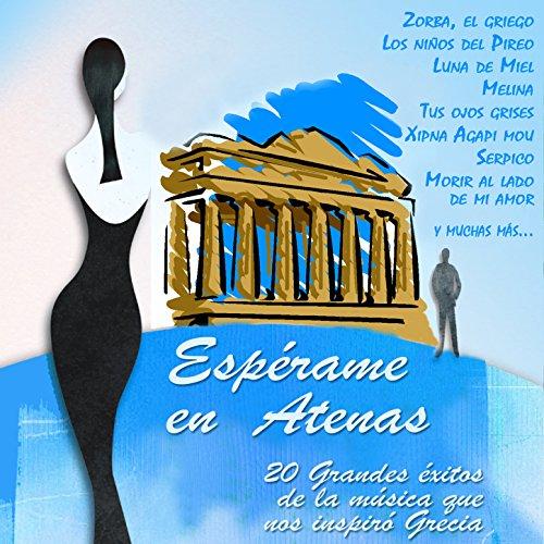 Espérame en Atenas