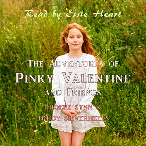 The Adventures of Pinky Valentine and Friends audiobook cover art