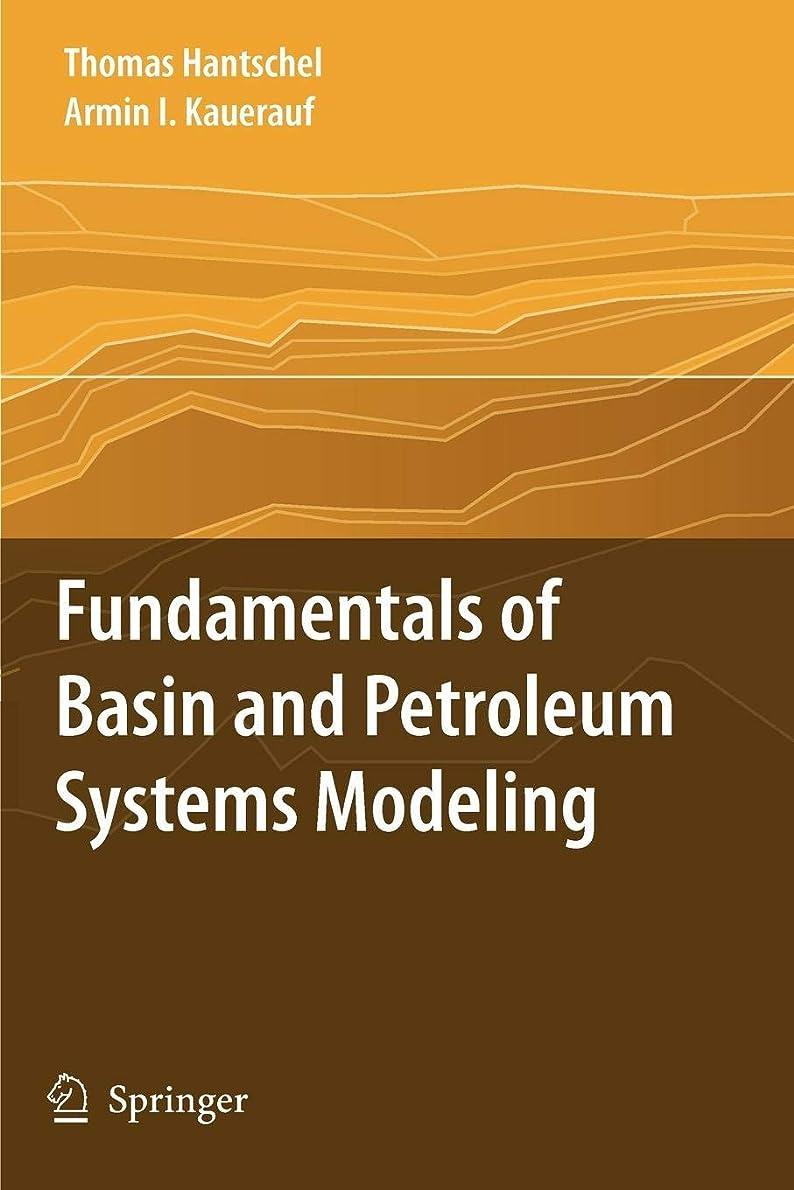 襟効率的に大破Fundamentals of Basin and Petroleum Systems Modeling