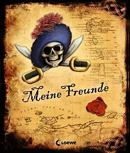 Meine Freunde (Pirat): Freundebuch, Eintragbuch, Poesiealbum für Kinder ab 6 Jahre (Eintragbücher)