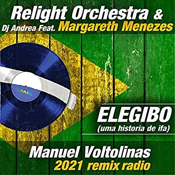 Elegibo (uma Historia de Ifa) (Manuel Voltolinas 2021 Remix Radio)