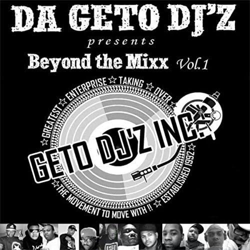 G.E.T.O. DJz, Inc., DJ Bobby Skillz, Slick Rick Da' Master, DJ Flint, DJ Superman, DJ Ken, Corky Strong, DJ Juice, DJ Q, jammin gerald, Tha Phreaky Bros., Dj Sound & Guillotine Kux feat. Traxman
