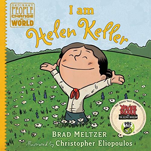 I Am Helen Keller: Ordinary People Change the World Series