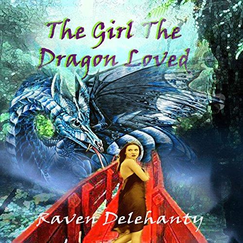 The Girl the Dragon Loved audiobook cover art