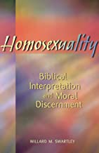 Homosexuality: Biblical Interpretation and Moral Discernment