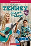 Tenney Shares the Stage (American Girl: Tenney Grant, Book 3) (3)