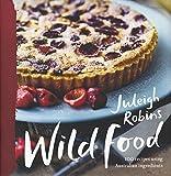 Wild Food: 100 Recipes Using Australian Ingredients