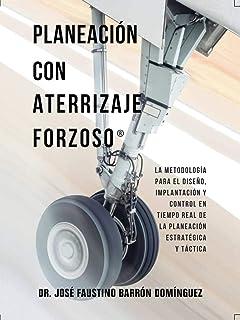 Planeación con Aterrizaje Forzoso: La metodología para el
