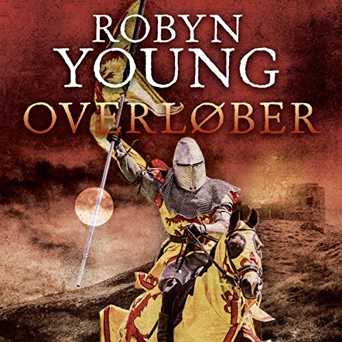 Overløber     Oprør trilogi 2              By:                                                                                                                                 Robyn Young                               Narrated by:                                                                                                                                 Thomas Gulstad                      Length: 20 hrs and 23 mins     Not rated yet     Overall 0.0