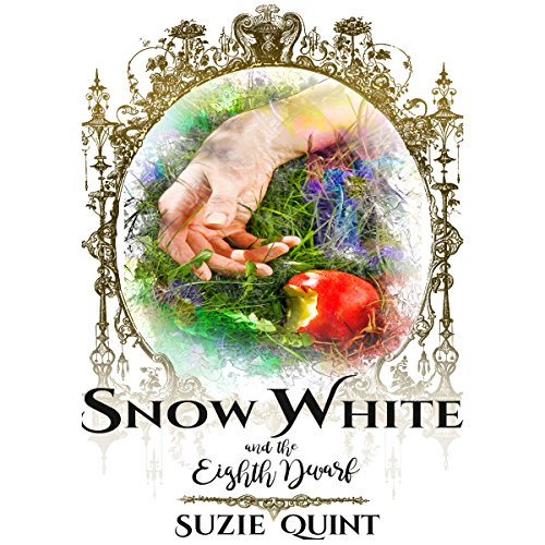 Snow White & the Eighth Dwarf audiobook cover art