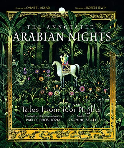 The Annotated Arabian Nights: Tales from 1001 Nights