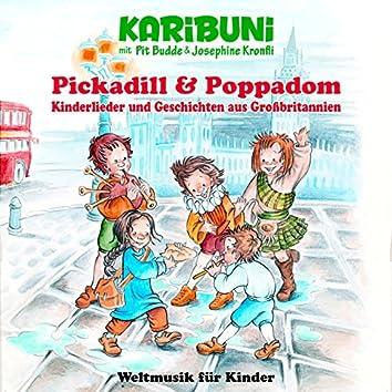 Pickadill & Poppadom - Kinderlieder und Geschichten aus Großbritannien