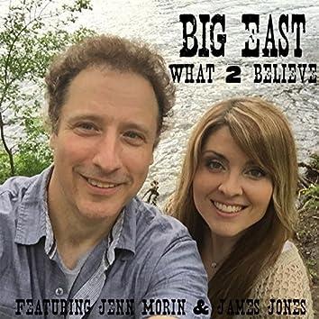 What to Believe (feat. Jenn Morin & James Jones)