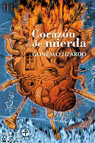 Corazon de mierda eBook: Lizardo, Gonzalo: Amazon.es: Tienda Kindle
