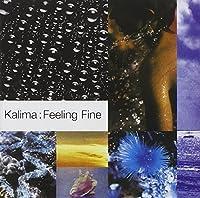 Feeling Fine + Singles by KALIMA (2005-07-19)