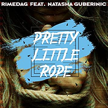 Pretty Little Rope