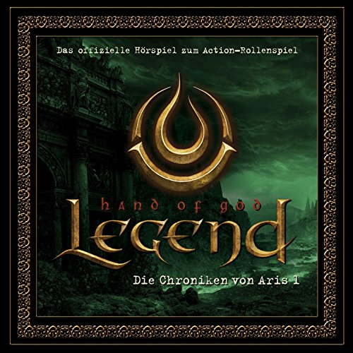 Legend - Hand of God - Die Chroniken Von Aris 1
