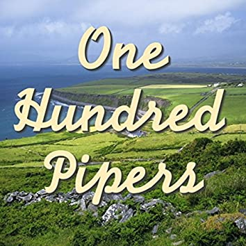 One Hundred Pipers