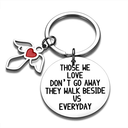 Mom Dad Memorial Keychain Gift Loss of Those We Love in Memory of Pet Dog Cat Daddy Gandpa Grandma Loved One Remembrance Sympathy Bereavement Condolence Grieving Keepsake Gifts Jewelry for Him Her