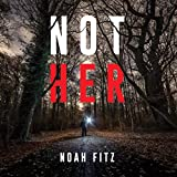 Not Her