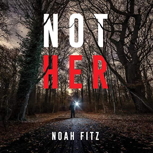 Not Her Audiobook By Noah Fitz cover art