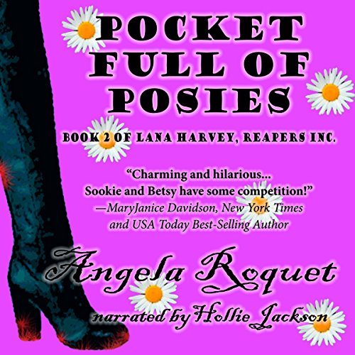 Pocket Full of Posies (Lana Harvey, Reapers Inc. Book 2) audiobook cover art