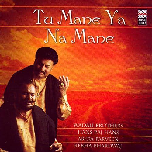 Wadali Brothers, Hans Raj Hans & Abida Parveen