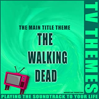 The Main Title Theme - The Walking Dead